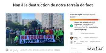 """""""Destruction"""" d'un terrain de foot à Sevran : les habitants se mobilisent, la mairie répond - Actu Seine-Saint-Denis"""