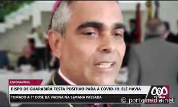 Bispo de Guarabira testa positivo para a COVID-19. - PortalMidia