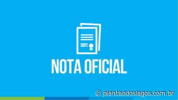 Nota Oficial - Prefeitura de São Pedro da Aldeia - Plantao dos Lagos