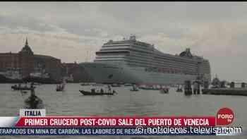 Primer crucero post-COVID sale del puerto de Venecia, Italia - Noticieros Televisa