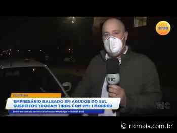 Empresário é baleado em Agudos do Sul, suspeitos trocam tiros com a polícia e um acaba morrendo - RIC Mais Paraná