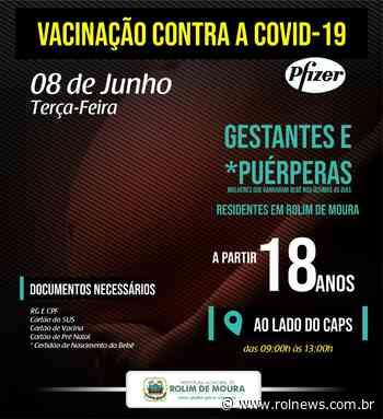 Rolim de Moura vacina grávidas e puérperas a partir de 18 anos nesta terça, 08 - ROLNEWS