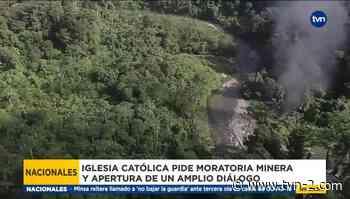 Monseñor Ulloa hace llamado a una 'moratoria minera' en Panamá - TVN Panamá