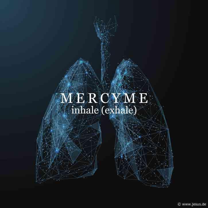 MercyMe: Inhale (Exhale)