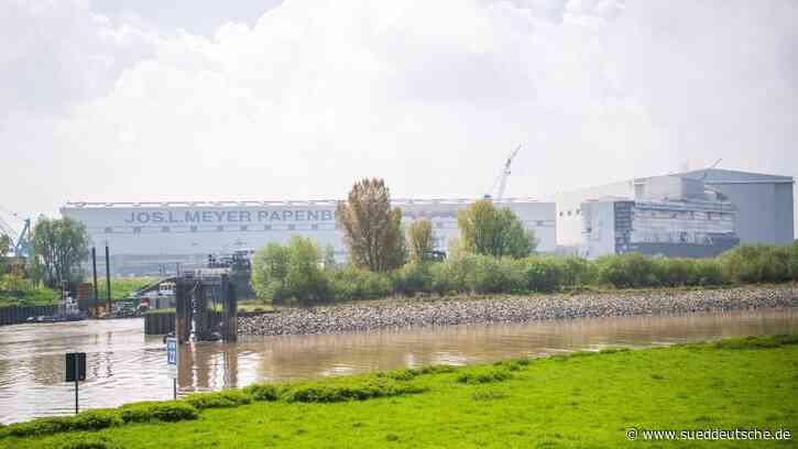 Meyer-Werft: 660 Arbeitsplätze sollen weg - Süddeutsche Zeitung