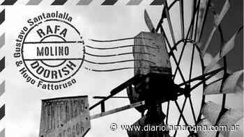 El Molino ya gira: primer disco de Rafael Doorish - Diario La Mañana - Diario La Mañana