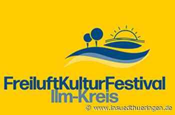 Freiluft-Kultur-Festival - Bunter Kultursommer für den Ilm-Kreis - inSüdthüringen.de