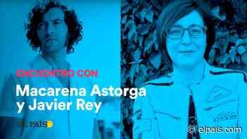 Javier Rey y Macarena Astorga presentan 'La casa del Caracol' a los lectores de EL PAÍS - EL PAÍS