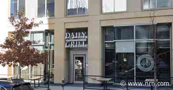 Daily Grill parent Grill Concepts closes several restaurants permanently in Chapter 11 bankruptcy
