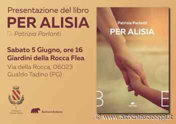 """Gualdo Tadino, sabato 5 giugno presentazione del libro """"Per Alisia"""" - Alto Chiascio Oggi"""