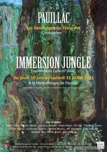 Immersion Jungle Pauillac jeudi 10 juin 2021 - Unidivers