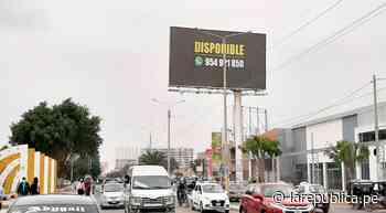 Chiclayo: desinterés por nueva ordenanza para regular anuncios publicitarios LRND - LaRepública.pe