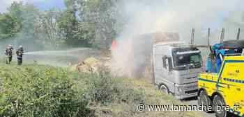 [Vidéos] Près de Coutances. Camion en feu : 15 tonnes de paille parties en fumée - la Manche Libre