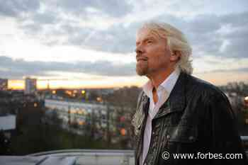 Richard Branson And Resilience: 'Rest When You Need To Rather Than Quit' - Forbes