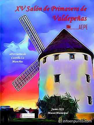 XV Salón de Primavera 'Por Tierras de Castilla-La Mancha' en el Centro Cultural La Confianza de Valdepeñas - InfoENPUNTO