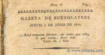 La Gaceta de Buenos Aires: cuando era imperativo que los gobernantes rindieran cuentas de sus actos y el inicio del periodismo militante - infobae
