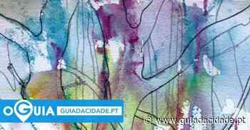 """Sintra recebe exposição de pintura """"THE ART OF LOCKDOWN"""" - Guia da Cidade"""