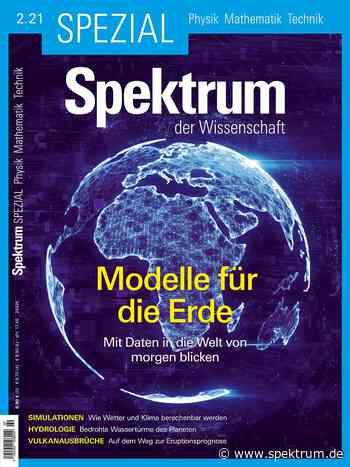 Modelle für die Erde - Spezial Physik-Mathematik-Technik 2/2021 - Spektrum der Wissenschaft