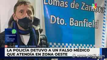 Lomas de Zamora: cayó el médico trucho que falsificó su título y usurpó una matrícula - Perfil.com