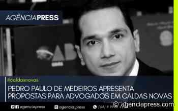 #caldasnovas | PEDRO PAULO APRESENTA PROPOSTAS PARA ADVOGADOS EM CALDAS NOVAS - agenciapress