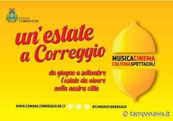 Un'estate a Correggio - COOPERATIVA RADIO BRUNO srl
