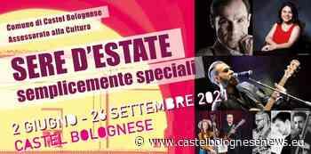 A Castel Bolognese Sere d'estate, semplicemente 2021: appuntamenti dal 14 al 20 giugno • - CastelBolognese news
