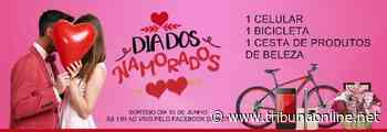 Em Taquaritinga (SP): ACIT premiará clientes do comércio local na campanha do Dia dos Namorados - Tribuna On Line