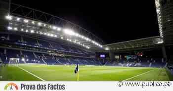 FC Porto recebeu 400 mil euros para realizar final da Liga dos Campeões? - PÚBLICO