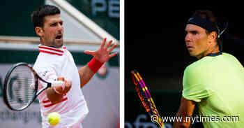 It's Nadal vs. Djokovic in the French Open, but One Round Early