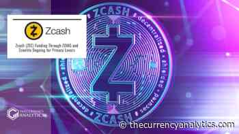 Zcash (ZEC) Funding Through ZOMG and Zconlite Ongoing for Privacy Lovers - The Cryptocurrency Analytics
