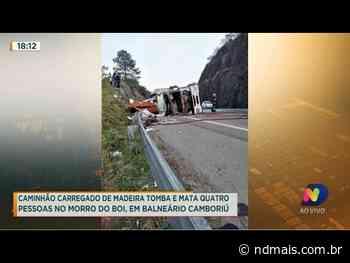Caminhão carregado de madeira tomba e mata quatro pessoas em Balneário Camboriú - ND Mais