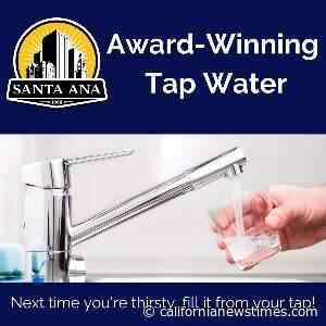 New Santa Ana | Santa Ana's water wins top award for quality and taste - California News Times