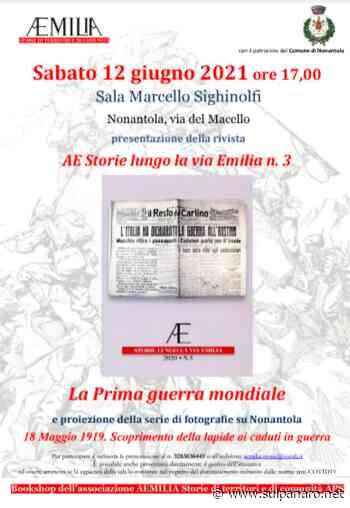 """Nonantola, presentazione del terzo numero della rivista """"AE storie lungo la via Emilia"""" - SulPanaro"""