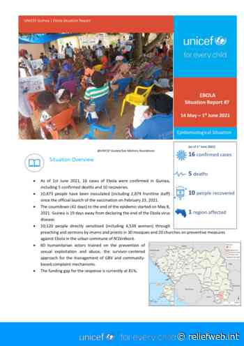 UNICEF Guinea Ebola Situation Report No. 7: 14 May - 1 June 2021 - Guinea - ReliefWeb