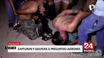 Pucallpa: vecinos capturan y dan tremenda golpiza a ladrones | Panamericana TV - Panamericana Televisión