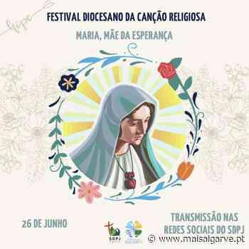 XIV Festival Diocesano da Canção Religiosa´21, decorre em Faro - Mais Algarve