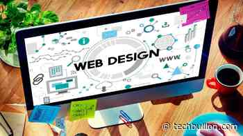 Top Trends in Web Design to Be Inspired in 2021 - TechBullion