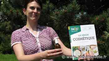 La blogueuse Claire Décamp, de Viry-Noureuil, vient de sortir un livre sur la green cosmétique - L'Aisne Nouvelle