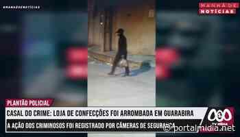 Loja de confecções foi arrombada em Guarabira. A ação registrado por câmeras de segurança. - PortalMidia
