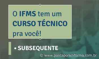 IFMS divulga 2ª chamada para cursos em Nova Andradina e Ponta Porã - Ponta Porã Informa - Notícias de Ponta - Ponta Porã Informa