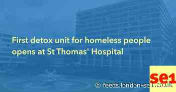 First detox unit for homeless people opens at St Thomas' Hospital