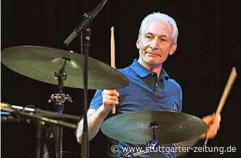 Rolling-Stones-Drummer Charlie Watts 80 - Taktgeber für Mick Jagger und Keith Richards - Stuttgarter Zeitung