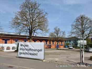 Impfzentrum in Lohr schließt bis einschließlich Sonntag - Main-Echo