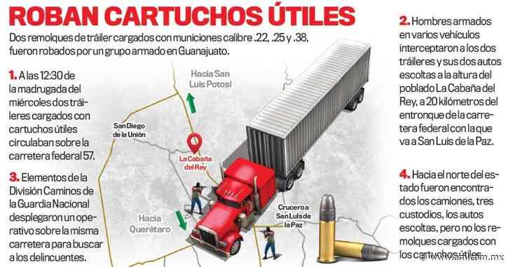 Roban ¡7 millones de balas! en San Luis de la Paz, las llevaban en tráileres a EU - Periódico AM