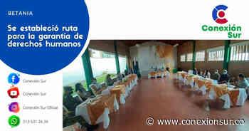 En Betania se impulsó la creación de la Mesa Subregional de Derechos Humanos - ConexionSur