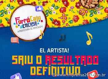 Prefeitura de Aracaju divulga resultado final dos artistas que vão se apresentar no Forró Caju em Casa 2021 - https://www.imprensa24h.com.br/