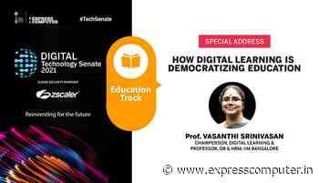 Prof. Vasanthi Srinivasan, Chairperson, Digital Learning & Professor, OB & HRM, IIM Bangalore | How Digital Learning is Democratizing Education - Express Computer