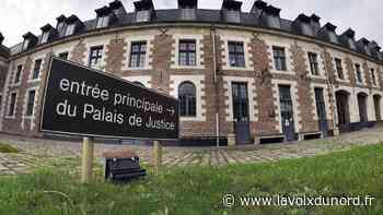 Cambrai : malgré ses dénégations face aux juges, l'auteur de violences est déclaré coupable - La Voix du Nord