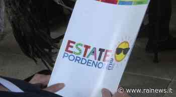 ''Estate a Pordenone'', 350 eventi in centro e nei quartieri - TGR Friuli Venezia Giulia - TGR – Rai