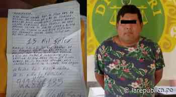 Trujillo: detienen a sujeto que arrojó carta extorsiva a panadería - LaRepública.pe